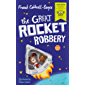 The Great Rocket Robbery