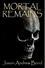 Mortal Remains Kindle Edition