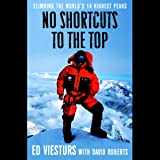 No Shortcuts to the Top: Climbing the World's 14