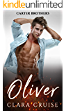 Oliver (CARTER Brothers Book 1): A Medical Billionaire Romance