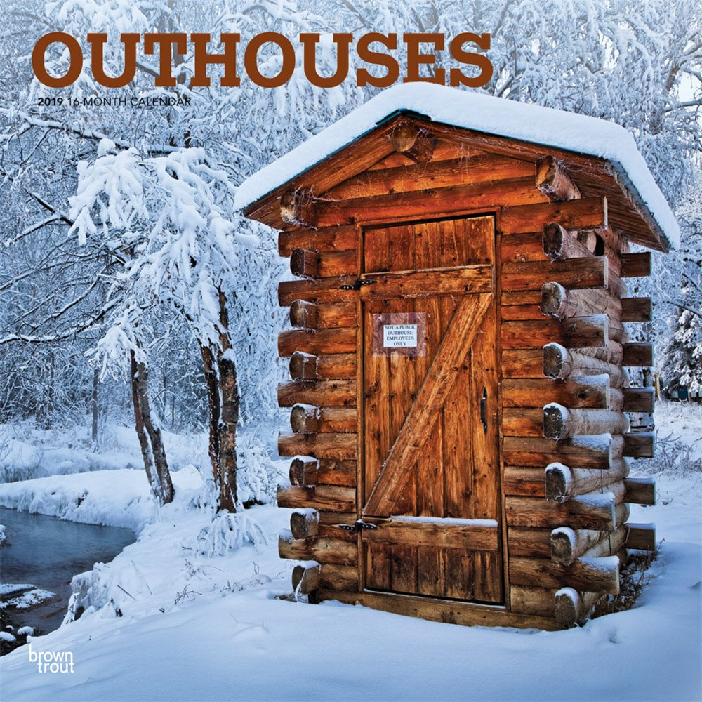 Outhouses 2019 12 x 12 Inch Monthly Square Wall Calendar, Toilette Latrine  Bog Humor (English, French and Spanish Edition): Inc. BrownTrout  Publishers: ...