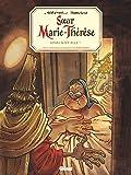 Soeur Marie-Thérèse - Tome 07: Ainsi soit-elle !