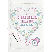 A Stitch in Time: Family Love