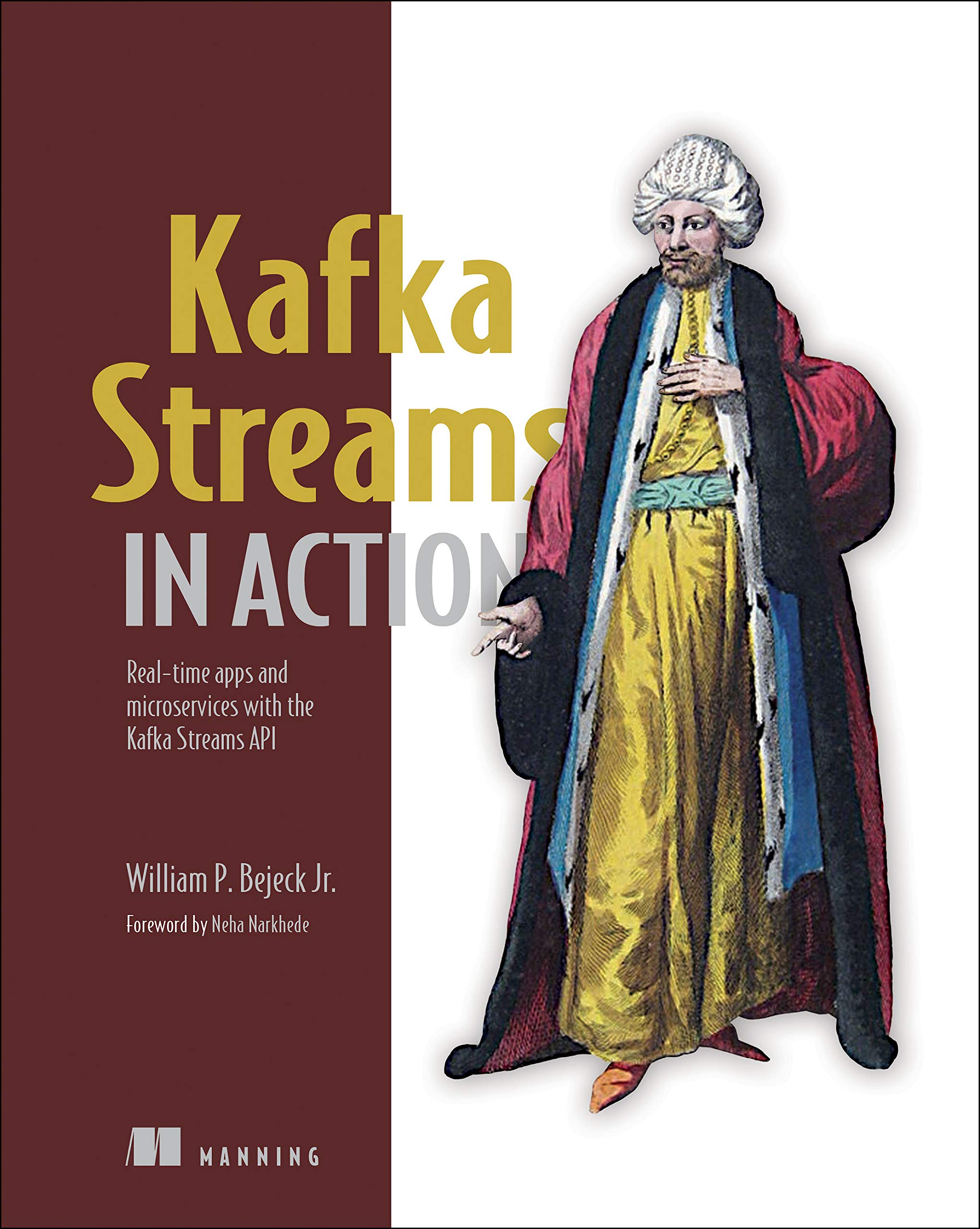 Kafka Streams in Action: Real-time apps and microservices with the Kafka Streams API