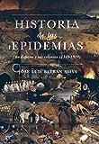 Historia de las epidemias (Historia Divulgativa)