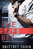 The Safe Bet (Hidden Truths Book 1) (English Edition)