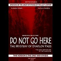 Do not go here: The mystery of Dyatlova
