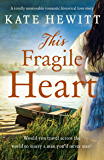 This Fragile Heart: A totally unmissable romantic historical love story (Far Horizons Book 3)