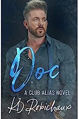 Doc: a Club Alias novel Kindle Edition