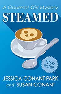 Steamed (The Gourmet Girl Mysteries Book 1)