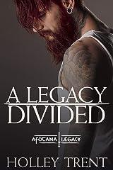 A Legacy Divided (The Afótama Legacy Book 5) Kindle Edition