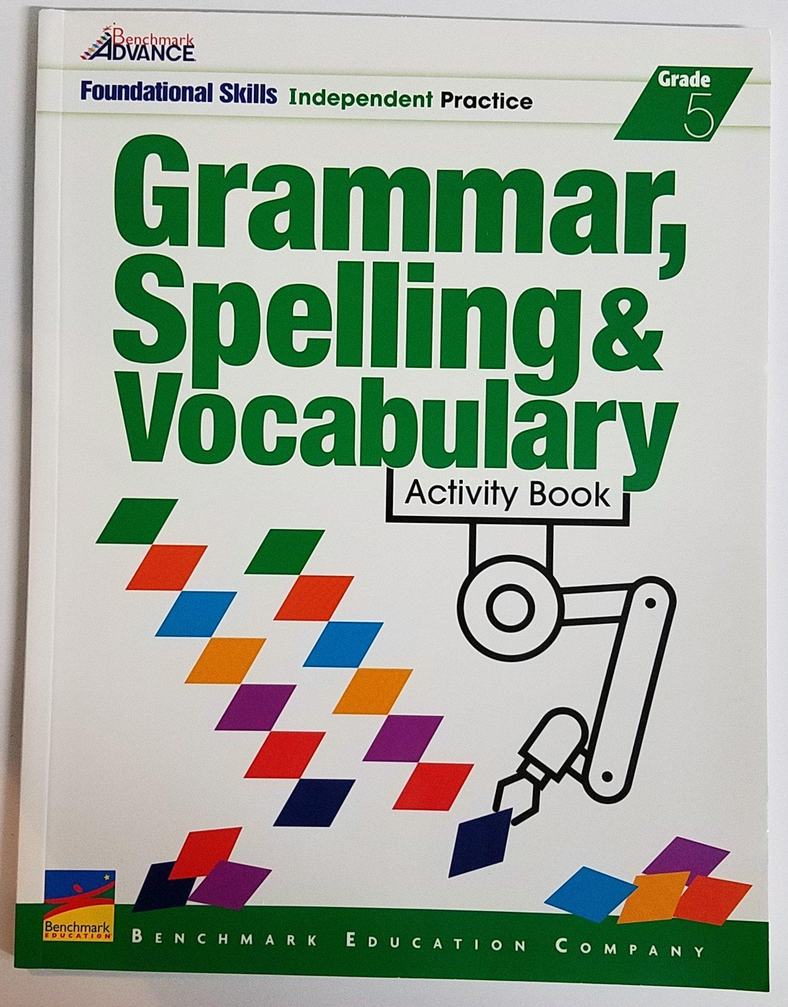 Download Benchmark Advance - Grammar, Spelling & Vocabulary - Activity Book - Grade 5 ebook