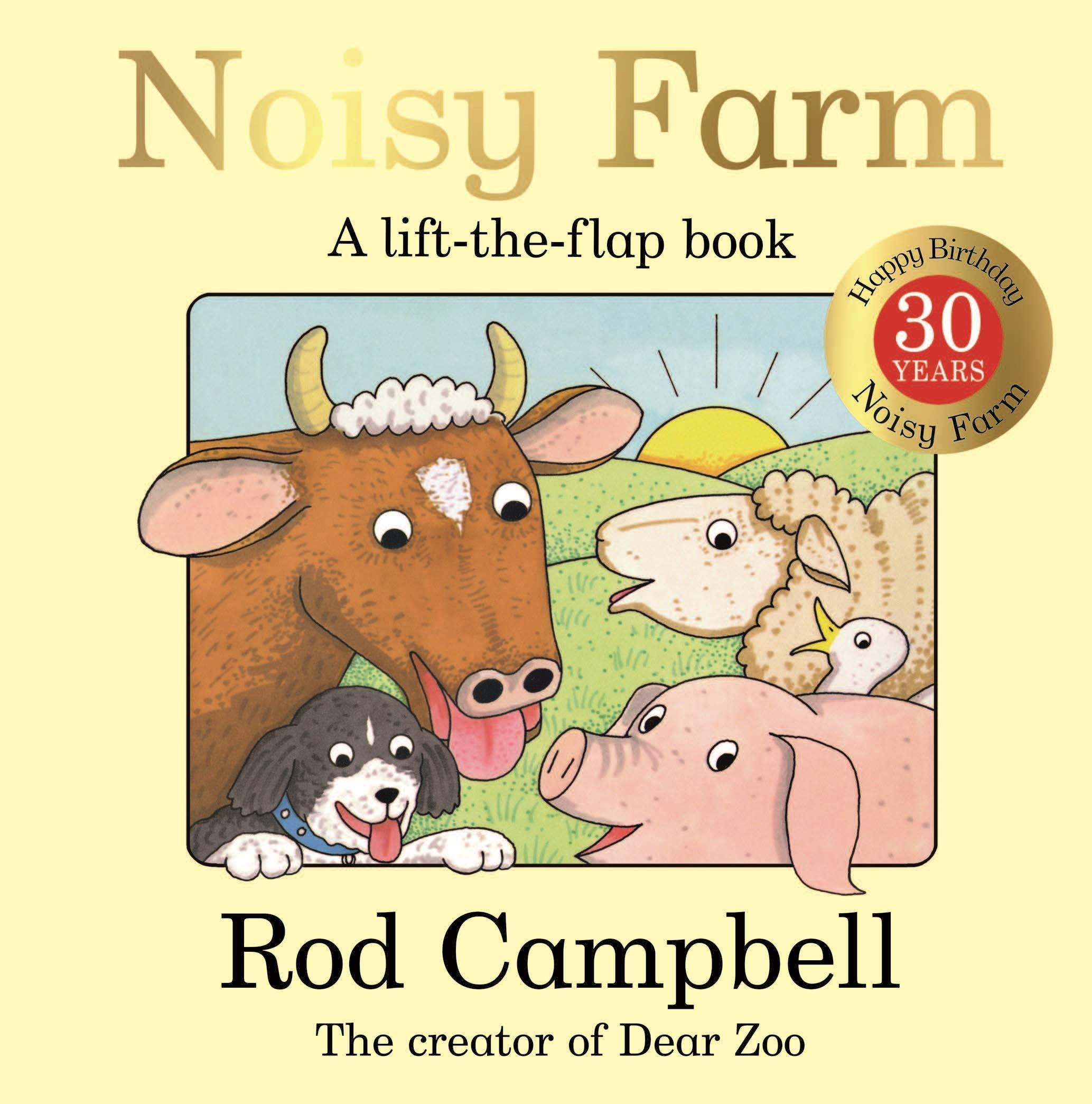 Noisy Farm: 30th Anniversary Edition: Amazon.co.uk: Campbell, Rod: Books