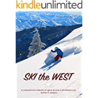 Ski the West: A Comprehensive Collection of Alpine