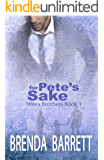 For Pete's Sake (Wiley Brothers Book 1)