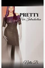 Pretty: Her Introduction Kindle Edition