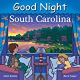 Good Night South Carolina (Good Night Our World)