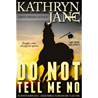 DO NOT TELL ME NO (Intrepid Women Book 1) (English Edition)