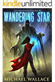 Wandering Star (The Quintana Trilogy Book 1)
