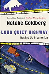 Long Quiet Highway: Waking Up in America Kindle Edition