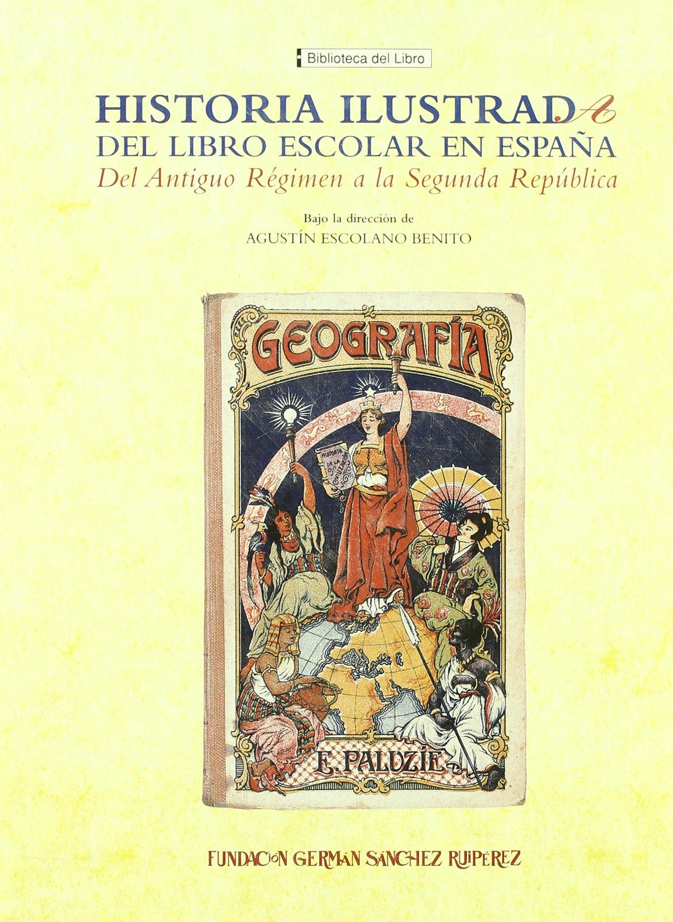 H.I.L.E.E. Del antiguo regimen a la segunda república Biblioteca del Libro: Amazon.es: Escolano Benito, Agustín: Libros