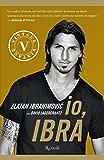 Io, Ibra (VINTAGE) (Italian Edition)
