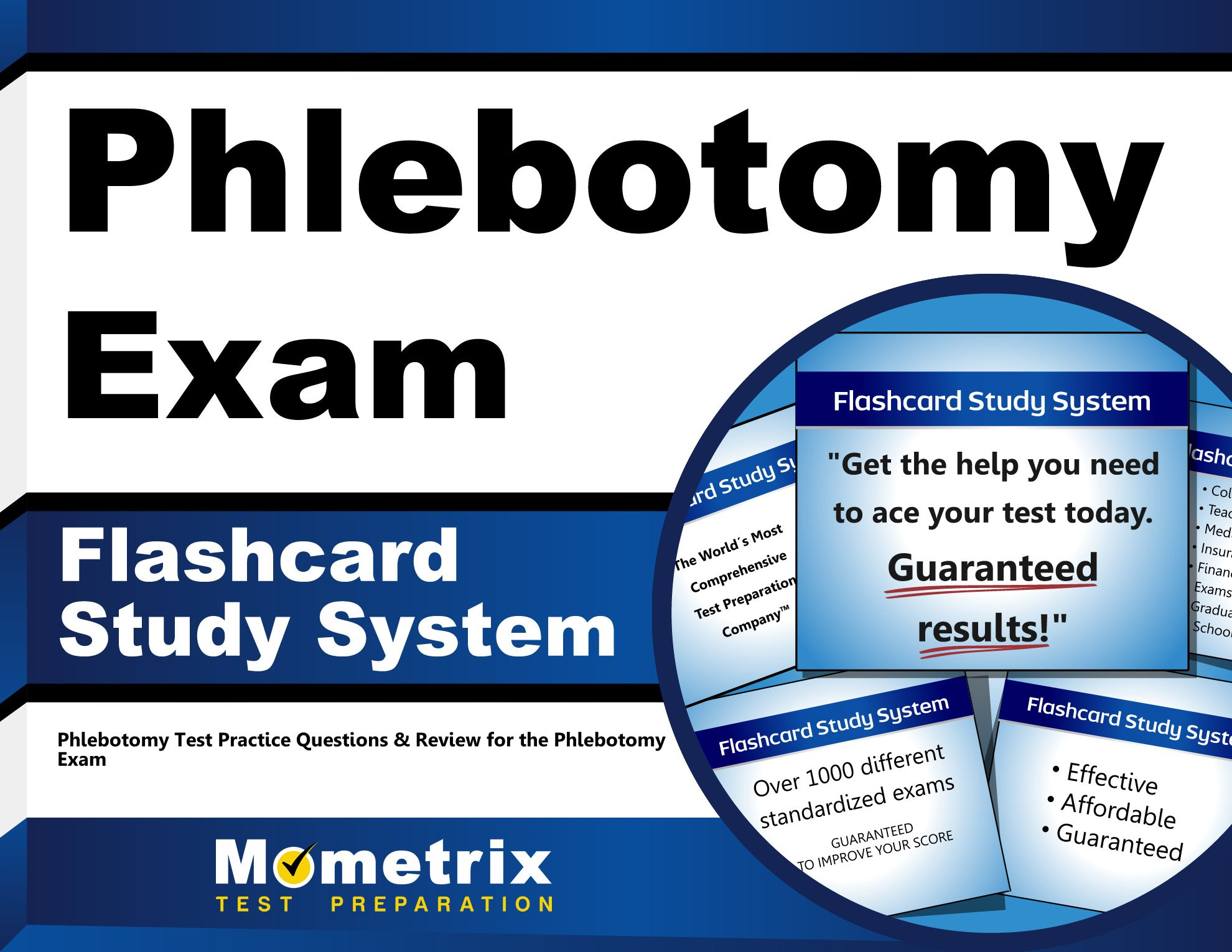 Phlebotomy Exam Flashcard Study System Test Practice Questions And Review For The Cards Mar 31 2014