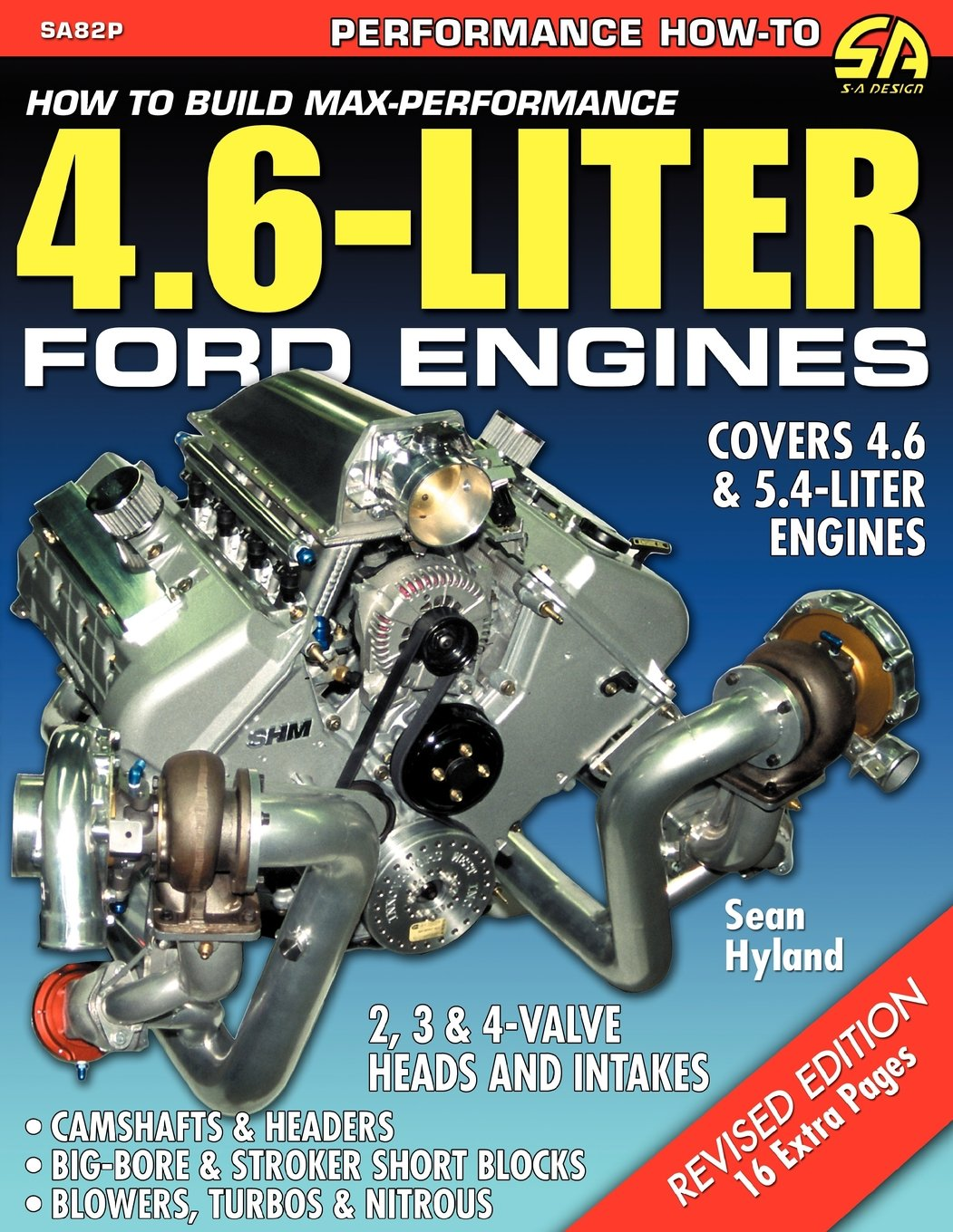 How to Build Max-Performance 4.6-Liter Ford Engines: Sean Hyland:  9781613250815: Amazon.com: Books