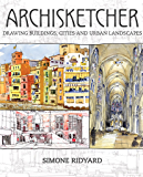 Archisketcher: Drawing Buildings, Cities and Landscapes