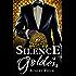 Silence is Golden (Storm and Silence Saga Book 3)