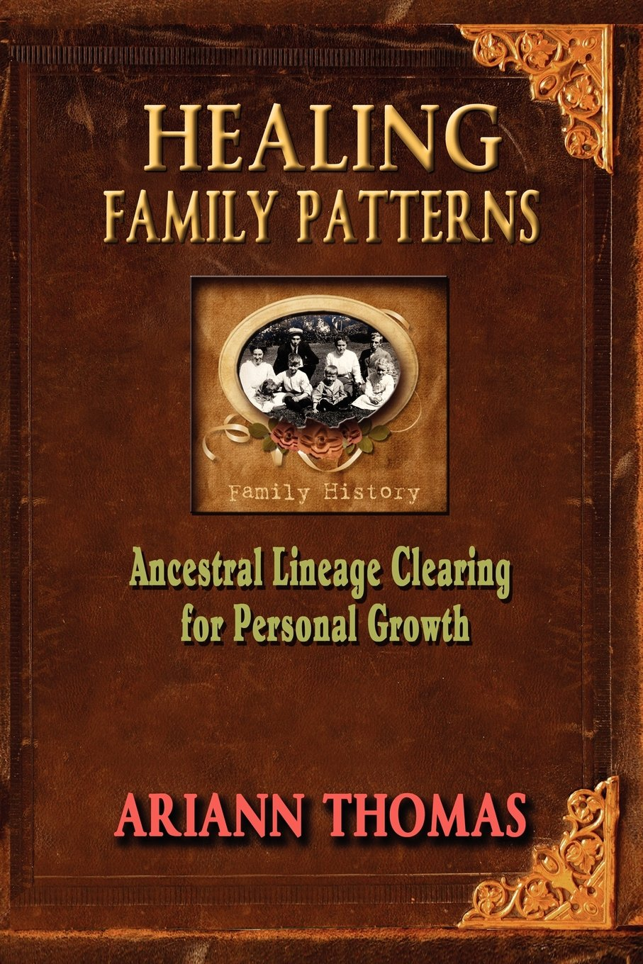 Healing Family Patterns: Ancestral Lineage Clearing for