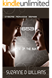 653:  Rise Of The Sun (Cyborg Romance Book 1)
