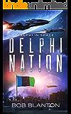 Delphi Nation (Delphi in Space Book 4)