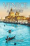 Venice: A History