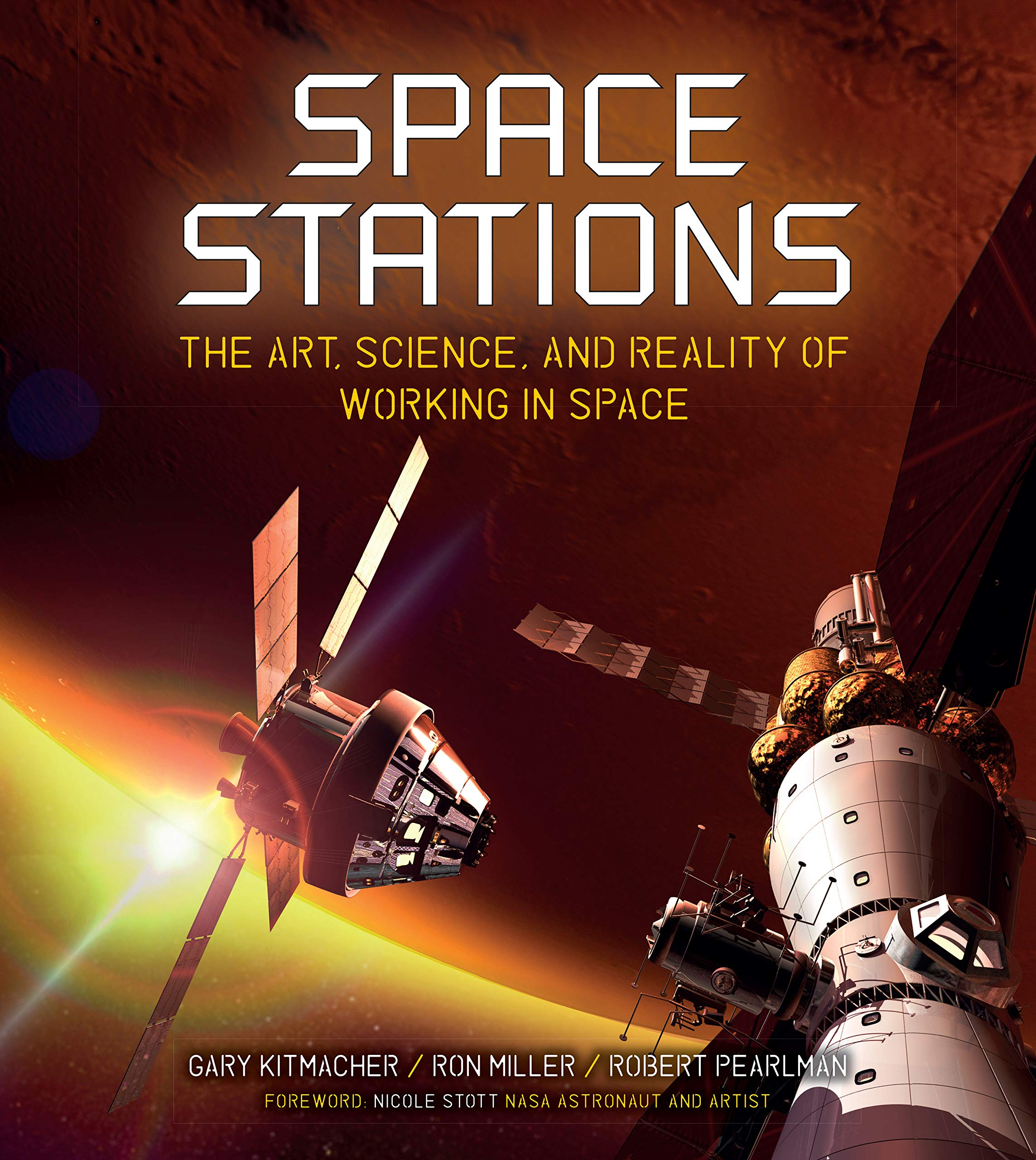 Space Stations The Art Science And Reality Of Working In Space