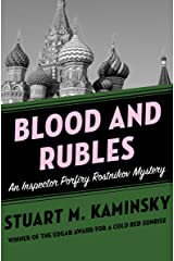 Blood and Rubles (Inspector Porfiry Rostnikov Mysteries Book 10) Kindle Edition