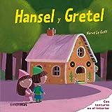 Hansel y Gretel: Con texturas en el interior (Infantil (timun Mas))