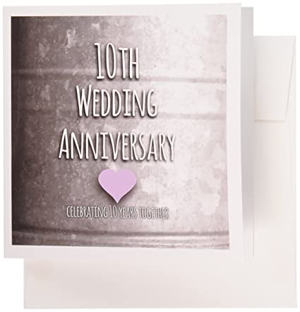 10 Year Wedding Anniversary.3drose 10th Wedding Anniversary Gift Tin Celebrating 10 Years Together Tenth Anniversaries Greeting Cards 6 X 6 Inches Set Of 6 Gc 154441 1