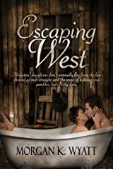 Escaping West: A Historical Romantic Comedy Kindle Edition