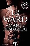Amante Renacido (La Hermandad de la Daga Negra 10) (BEST SELLER)