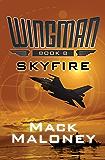 Skyfire (Wingman Book 8)