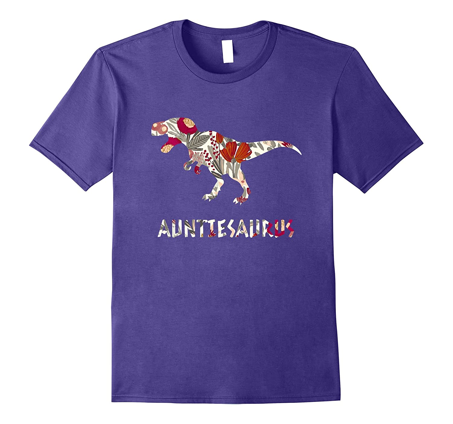 Auntiesaurus Rex Floral Shirt Aunt Mother's Day 2017 Aunties