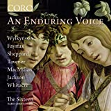 An Enduring Voice [The Sixteen; Harry Christophers] [Coro: COR16170]