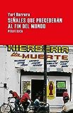 Señales que precederán al fin del mundo (Largo Recorrido nº 5) (Spanish Edition)