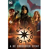 Elseworlds:  Part 1-3 [2019]