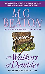 The Walkers of Dembley: An Agatha Raisin Mystery (Agatha Raisin Mysteries Book 4)