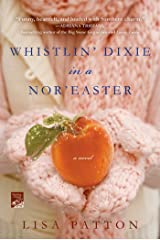 Whistlin' Dixie in a Nor'easter: A Novel (Dixie Series Book 1) Kindle Edition
