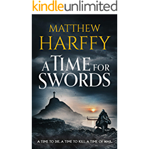 A Time for Swords: A gripping, addictive historical thriller