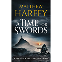 A Time for Swords: A gripping, addictive historical thriller (English Edition)