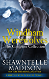 Windham Werewolves: The Complete Collection (Heroes Run in Packs Book 2)